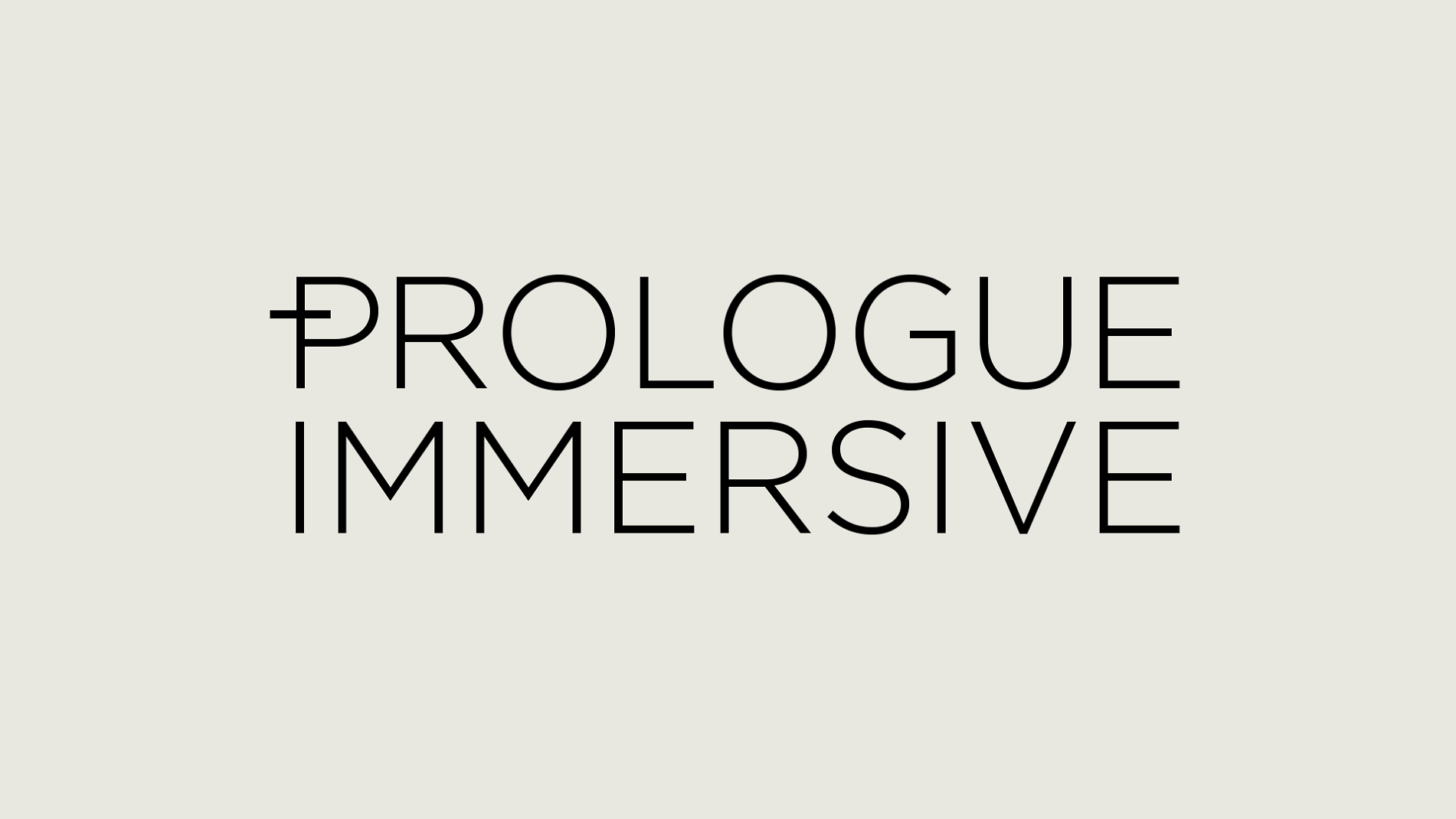 prologue immersive